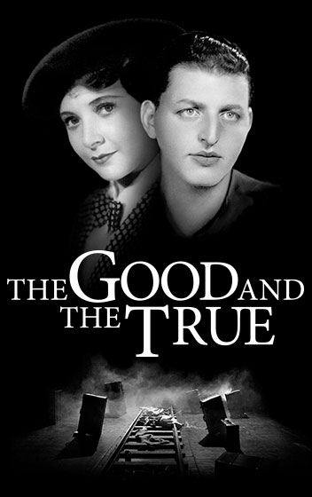 The Good and the True