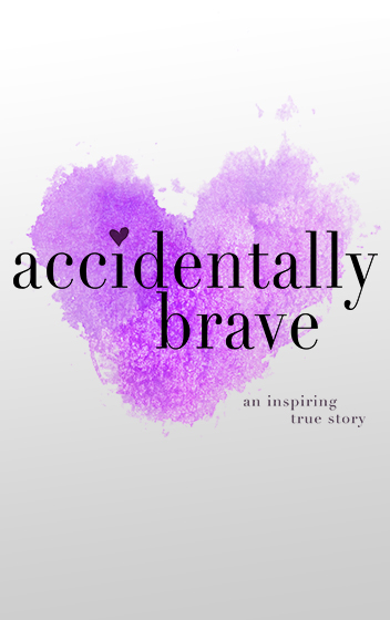 Accidentally Brave